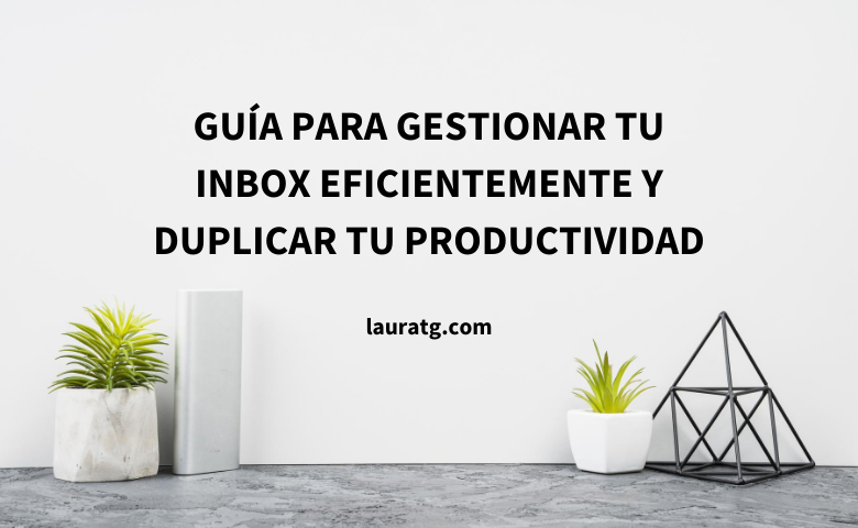 gestiona tu inbox eficientemente